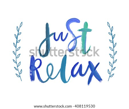 """Motivation poster """"Just relax"""" Abstract background - stock vector"""