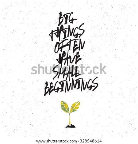 Motivation poster with green plant symbol. Big things often have small beginnings - stock vector