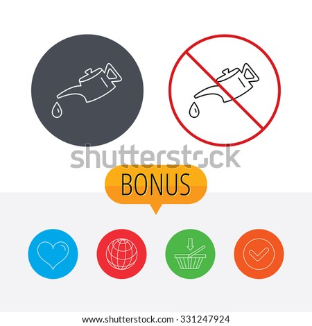 Motor oil icon. Fuel can with drop sign. Shopping cart, globe, heart and check bonus buttons. Ban or stop prohibition symbol.