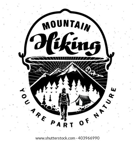 Mountain hiking. Hand crafted lettering on the topic traveling - stock vector