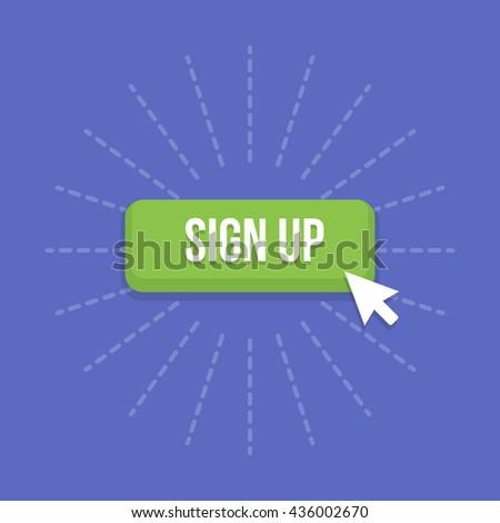 Mouse cursor clicks the sign up button. - stock vector