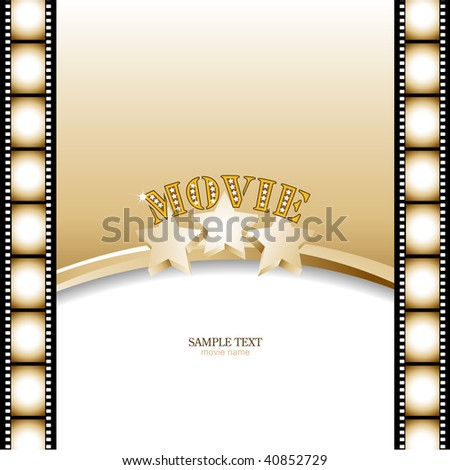 Movie background, poster with film strip.Vector illustration.