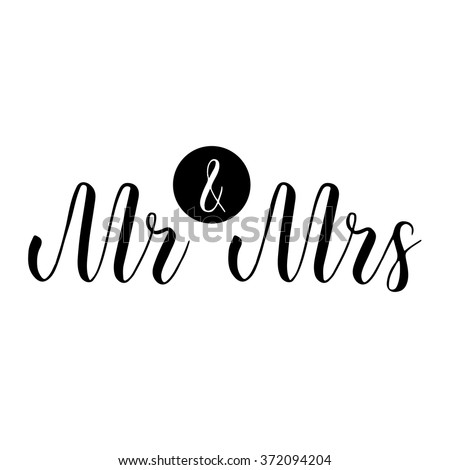 Mr and Mrs sign. Mister and Missis. Hand-lettering. Wedding sign. Traditional wedding words - stock vector