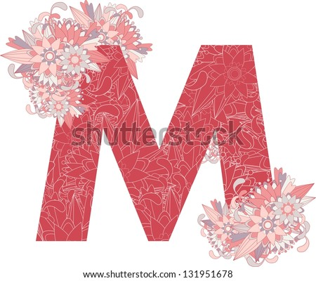 Multicolor patterned letter M with floral elements. Vector illustration - stock vector