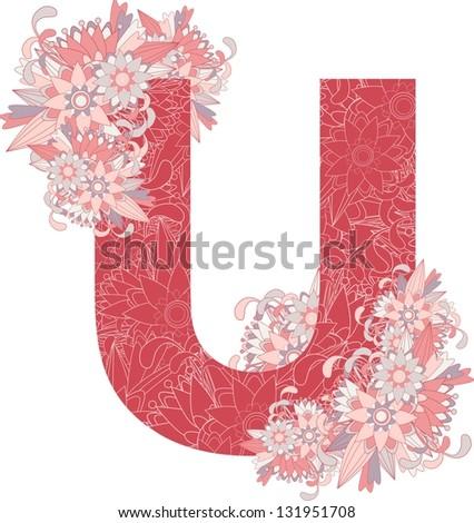 Multicolor patterned letter U with floral elements. Vector illustration - stock vector