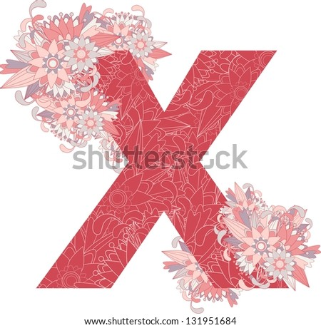 Multicolor patterned letter X with floral elements. Vector illustration - stock vector