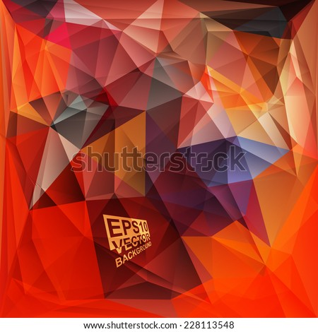 Multicolor ( Red,Yellow,Orange ) Design Templates. Geometric Triangular Abstract Modern Vector Background.  - stock vector