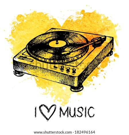 Music background with splash watercolor heart and turntable. Hand drawn sketch illustration - stock vector