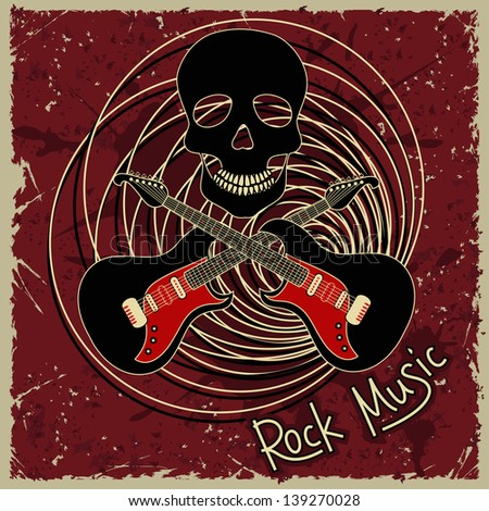 Music flyer or background with skull and guitars and text rock music - stock vector