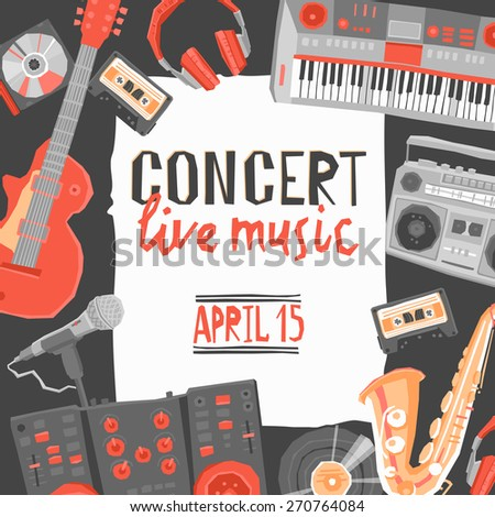 Music live concert poster with flat musical instruments vector illustration - stock vector