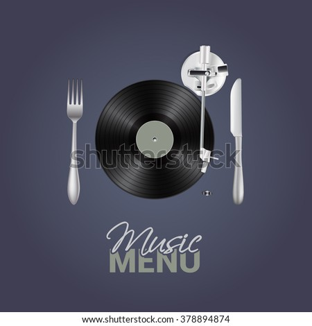 Music menu with vinyl, knife ,fork background concept. Stylish conceptual illustration for Your design. Vector - stock vector
