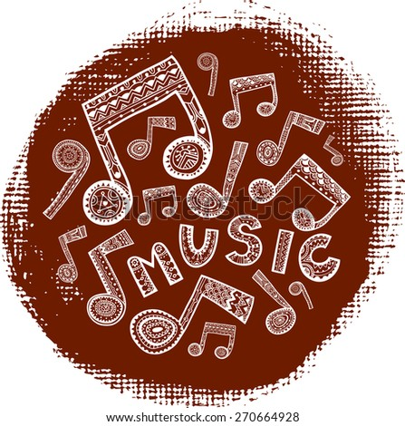 Music word and notes on hand-drawn artistic circle background. Vector illustration.