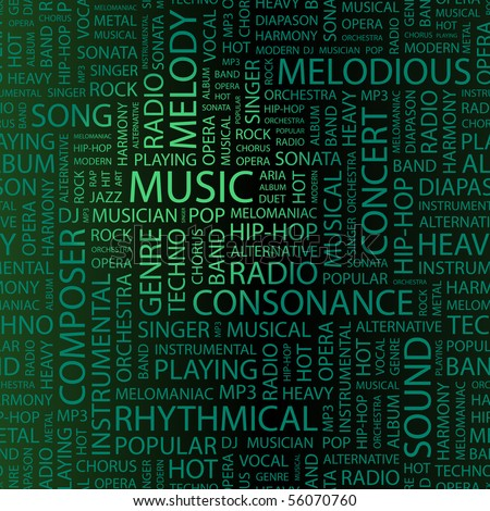 MUSIC. Word collage. Illustration with different association terms. - stock vector