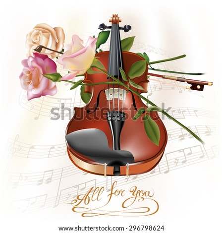 Musical background series. Classical violin with roses, isolated on white background with musical notes. Vector illustration - stock vector