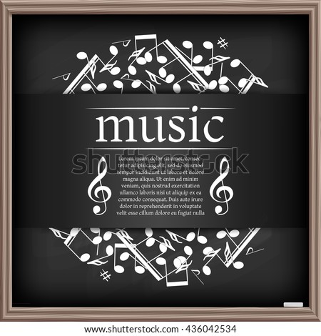 Musical background with clef and notes. Chalkboard effect. Abstract mock up for web sites, printable, music school posters and choir hangouts.  - stock vector