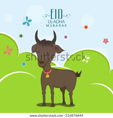 Muslim community festival of sacrifice Eid-Ul-Adha greeting card or background with goat on nature background.  - stock vector
