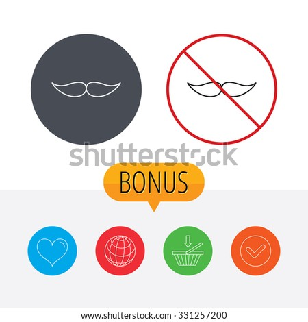 Mustache icon. Hipster symbol. Gentleman sign. Shopping cart, globe, heart and check bonus buttons. Ban or stop prohibition symbol. - stock vector