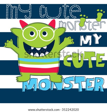 my cute monster on striped background, T-shirt design for boys vector illustration - stock vector