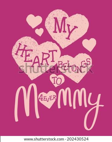 My Heart Belongs to Mommy Kids Tshirt Screen - stock vector