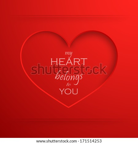 My heart belongs to you. Abstract holiday background with a paper heart. Valentines day concept