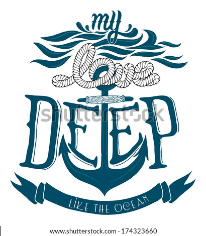 My love deep like the ocean quote. - stock vector