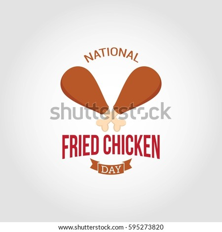 National Fried Chicken Day Vector Illustration. Suitable for greeting card, poster and banner.