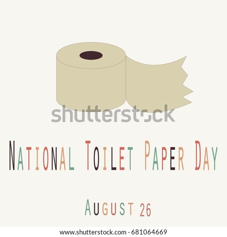 National Toilet Paper Day Funny Unofficial Stock Vector HD (Royalty ...