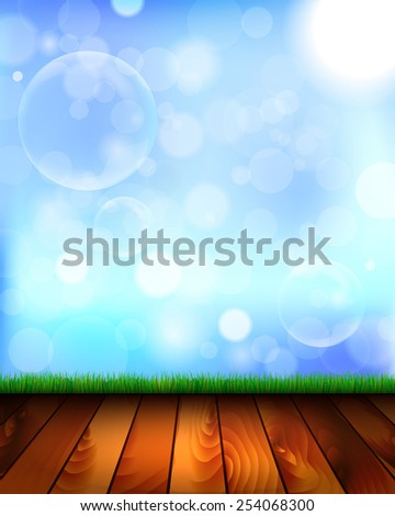 Natural background with wooden floor, grass, sky and bubbles from the bubble blower - vector illustration - stock vector