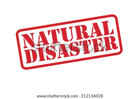 NATURAL DISASTER red Rubber Stamp vector over a white background. - stock vector