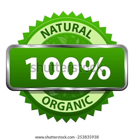 Natural Organic 100 percent product green label or badge icon isolated on white background. Healthy food and drink. Vector illustration - stock vector