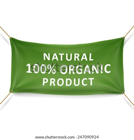natural 100 percent organic product banner isolated over white background - stock vector