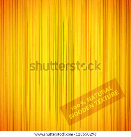 Natural texture of wood background. Vector illustration for your ecology design. Yellow and orange color wallpaper.