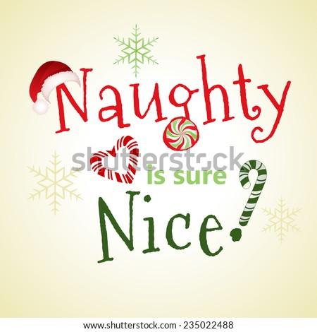 naughty nice  playful message - stock vector