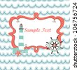 Nautical card with cute lighthouse, sailing wheel on waves background - stock vector