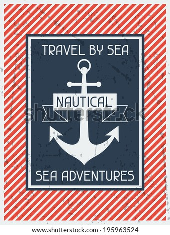 Nautical. Retro poster in flat design style. - stock vector