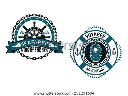 Nautical themed emblems and symbols with Seafarer, King of the Sea with a ships wheel in a circular chain frame and for Voyager Adventure, with a vintage diving helmet inside a life buoy  - stock vector