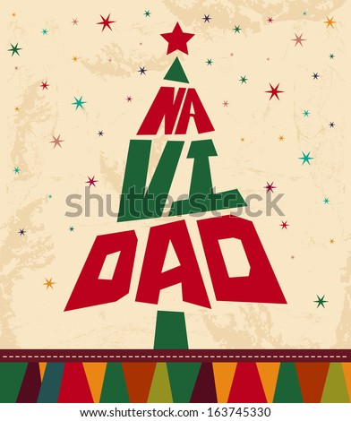 Navidad - Christmas spanish text - tree shape Vintage Christmas card - stock vector
