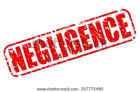 NEGLIGENCE red stamp text on white - stock vector