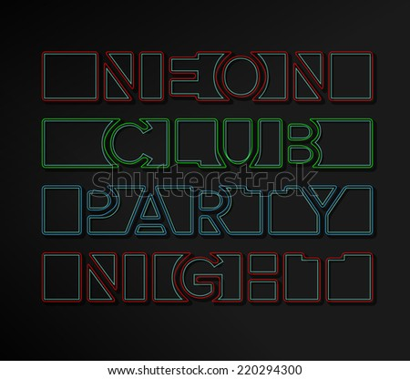 Neon Club Party Night signs in four colors - stock vector