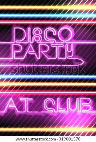 Neon Lights Disco Party Poster Background Template - Vector Illustration - stock vector