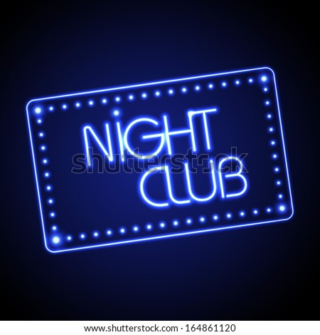 Neon sign. Night club - stock vector