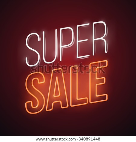 Neon super sale illustration. Glowing advertising vector design. - stock vector