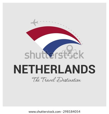 Netherlands The Travel Destination logo - Vector travel company logo design - Country Flag Travel and Tourism concept t shirt graphics - vector illustration - stock vector