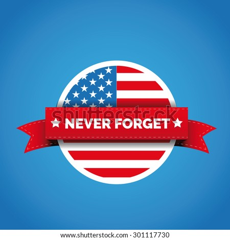 Never forget - September 11 icon - stock vector