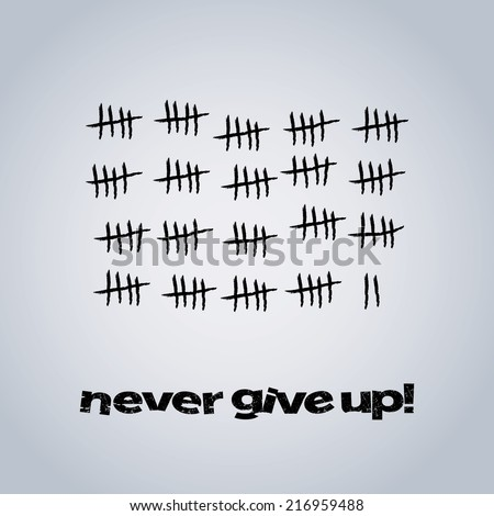 Never Give Up - Vector Design Background - stock vector
