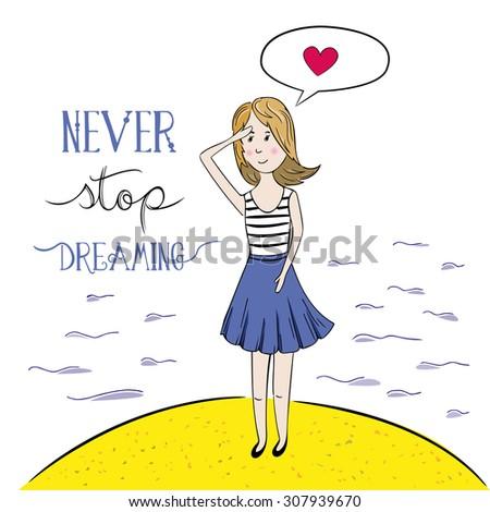 Never Stop Dreaming. Hand drawn illustation.  - stock vector