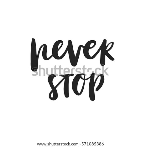 Never Stop Lettering Vector Inspiration Motivation Stock Vector ...