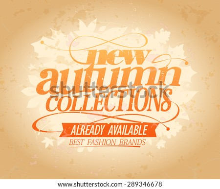 New autumn collections already available design, retro style. Eps10 - stock vector
