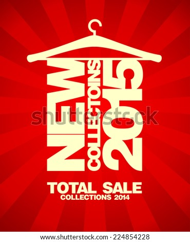 New collections 2015 banner, sale collections 2014. - stock vector