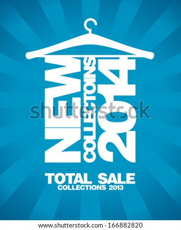 New collections 2014, sale 2013 design template. - stock vector